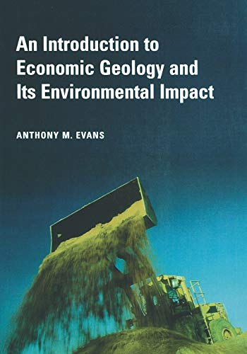 9780865428768: An Introduction to Economic Geology and Its Environmental Impact