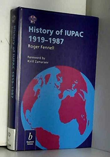 9780865428782: History of Iupac, 1919-1987