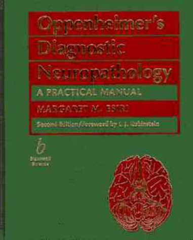 Oppenheimer'S Diagno Stic Neuropathology: A Practical Manual