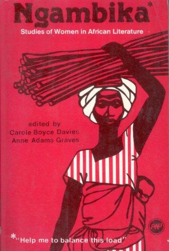 9780865430181: Ngambika: Studies of Women in African Literature