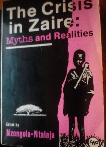 9780865430235: The Crisis in Zaire: Myths and Realities