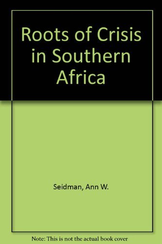 9780865430259: The Roots of Crisis in Southern Africa