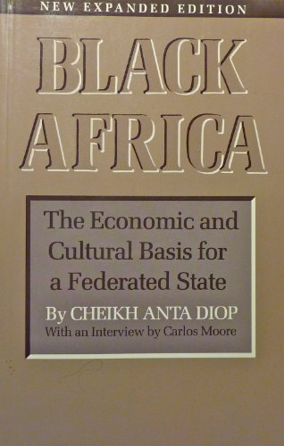 9780865430587: Black Africa: The economic and cultural basis for a federated state