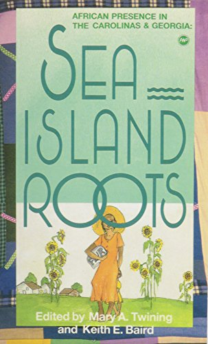 9780865430686: Sea Island Roots: African Presence in the Carolinas and Georgia