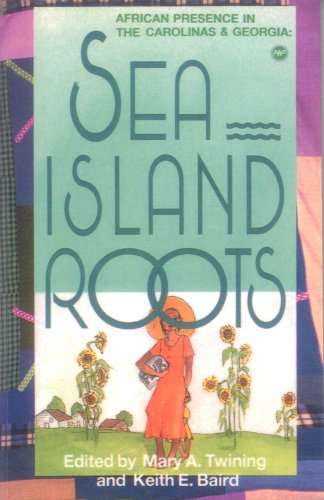 9780865430693: Sea Island Roots: African Presence in the Carolinas and Georgia