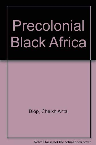 9780865430709: Precolonial Black Africa