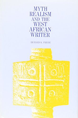 9780865430976: Myth, Realism, and the West African Writer
