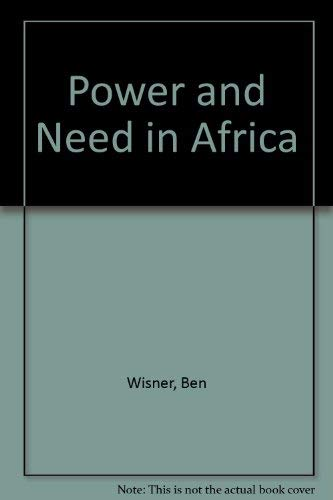 Power and Need in Africa