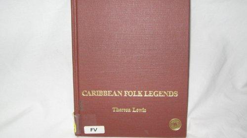 9780865431584: Caribbean Folk Legends (Young Readers Series)