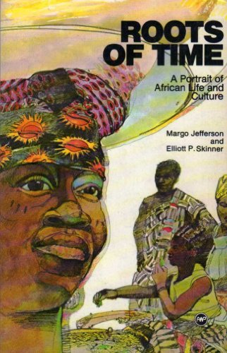 9780865431690: Roots of Time: A Portrait of African Life and Culture