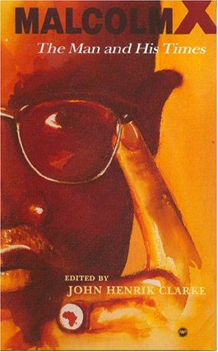 9780865432000: Malcolm X: The Man and His Times
