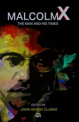 9780865432017: Malcolm X: The Man and His Times