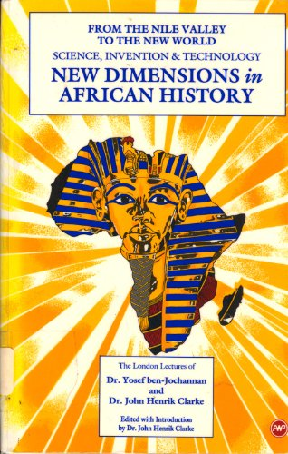 9780865432260: New Dimensions in African History: The London Lectures of Dr. Yosef Ben-Jochannan and Dr. John Henrik Clarke