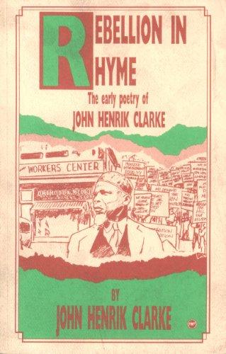9780865432314: Rebellion in Rhyme the Early Poetry of John Henrik Clarke