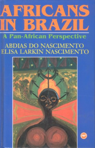 9780865432390: Africans in Brazil: A Pan-African Perspective