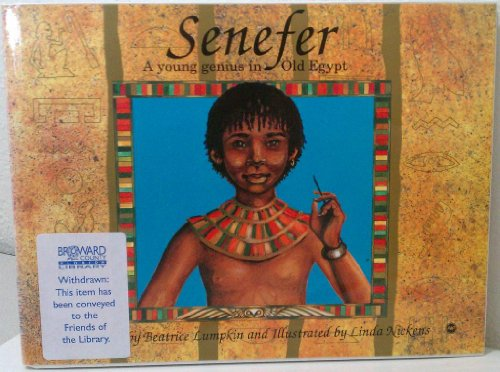 9780865432444: Senefer: A Young Genius in Old Egypt (Young Readers)