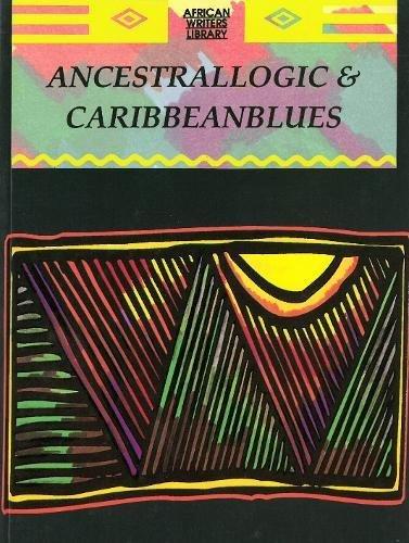 9780865432659: Ancestral Logic and Caribbean Blues