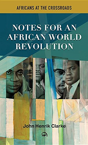 9780865432703: Africans at the Crossroads: Notes for an African World Revolution