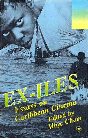 9780865432758: Ex-iles: Essays on Caribbean Cinema