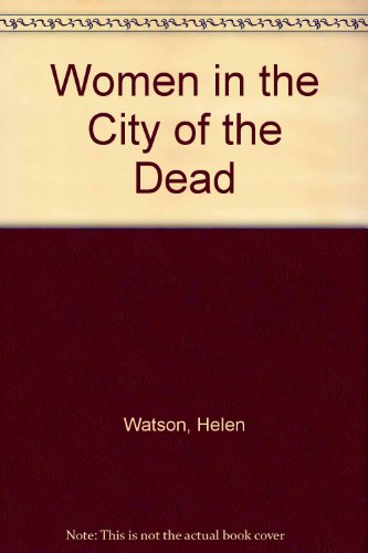 9780865432802: Women in the City of the Dead