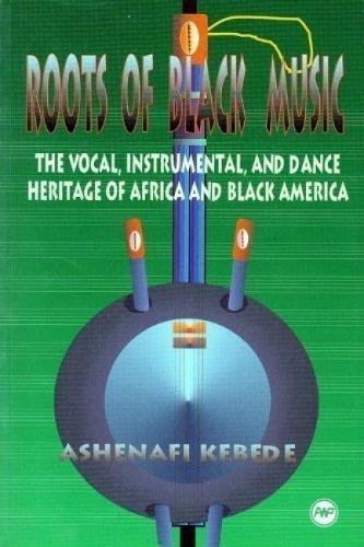Roots of Black Music: The Vocal, Instrumental: Ashenafi Kebede