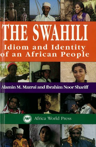 9780865433106: The Swahili: Idiom and Identity of an African People
