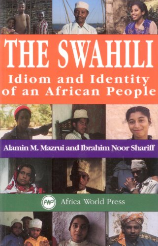 9780865433113: The Swahili: Idiom and Identity of an African People