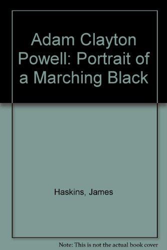 9780865433397: Adam Clayton Powell: Portrait of a Marching Black
