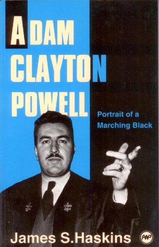 9780865433403: Adam Clayton Powell: Portrait of a Marching Black