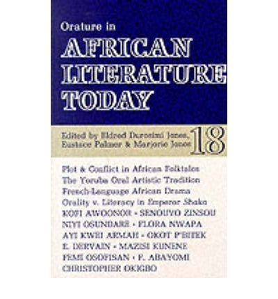 Orature in African Literature Today: A Review: Eustace Palmer; Eldred