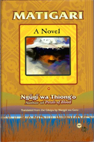 Matigari (African Writers Library) (0865433607) by Ngguggi; Ngugi Wa Thiong'O
