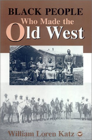 9780865433649: Black People Who Made the Old West