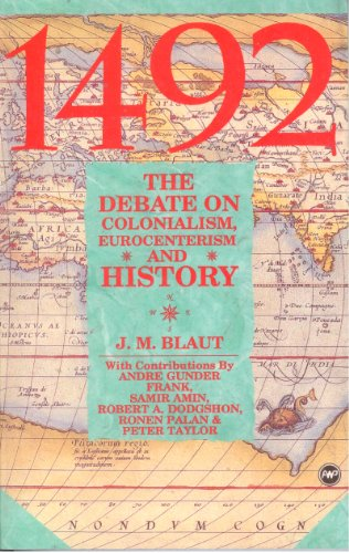 9780865433694: 1492: The Debate on Colonialism, Eurocentrism, and History
