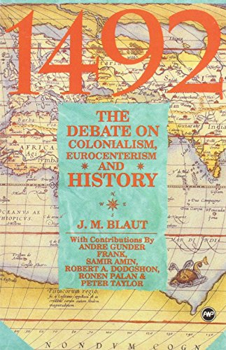 9780865433700: 1492: The Debate on Colonialism, Eurocentrism, and History