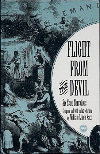 9780865434134: Flight from the Devil: Six Slave Narratives