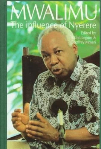 9780865434790: Mwalimu: The Influence of Nyerere