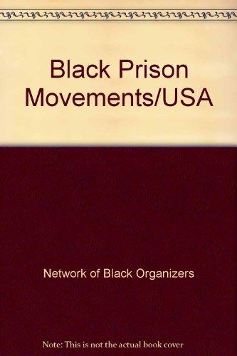 9780865434943: Black Prison Movements/USA