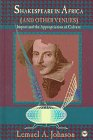 9780865435360: Shakespeare in Africa (& Other Venues): Import & the Appropriation of Culture