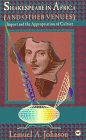 9780865435377: Shakespeare in Africa (& Other Venues: Import & the Appropriation of Culture
