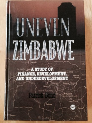 9780865435384: Uneven Zimbabwe: A Study of Finance, Development and Underdevelopment