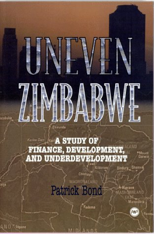 9780865435391: Uneven Zimbabwe: A Study of Finance, Development and Underdevelopment