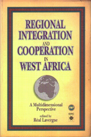 9780865435674: Regional Integration and Cooperation in West Africa: A Multidimensional Perspective