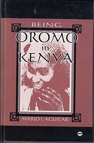 9780865435681: Being Oromo in Kenya