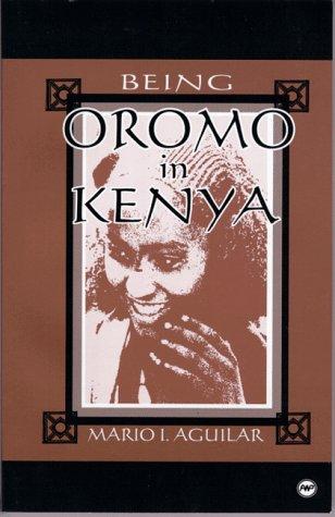 9780865435698: Being Oromo in Kenya