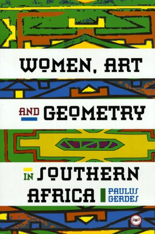 9780865436022: Women Art and Geometry in Southern Africa