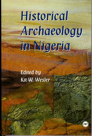 9780865436107: Historical Archaeology in Nigeria