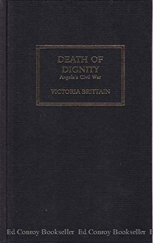 9780865436350: The Death of Dignity: Angola's Civil War