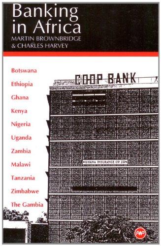 Banking in Africa: The Impact of Financial: Gockel, Augustine Fritz,Harvey,