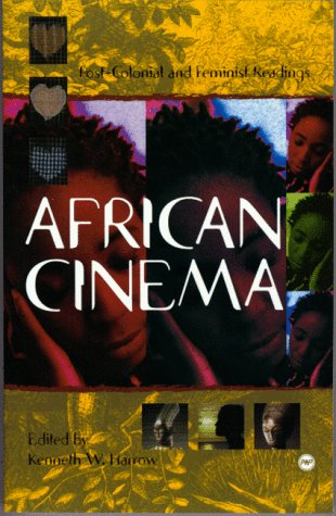 9780865436978: African Cinema: Postcolonial and Feminist Readings