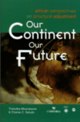 9780865437050: Our Continent, Our Future: African Perspectives on Structural Adjustment